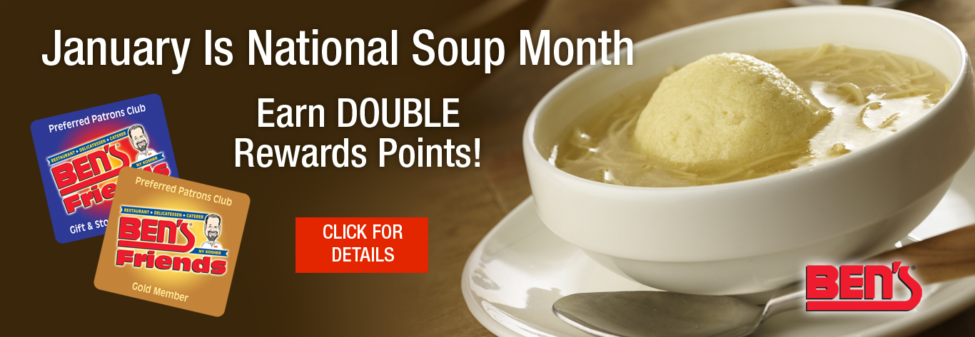 January Is National Soup Month At Ben's!