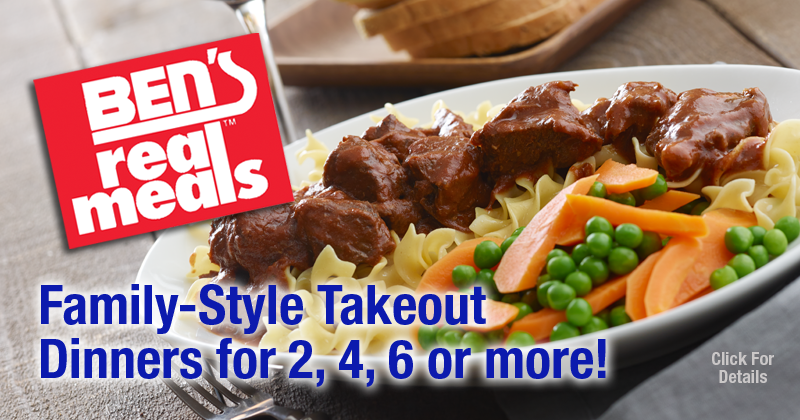 Ben's Real Meals... Family-Style Takeout Dinners